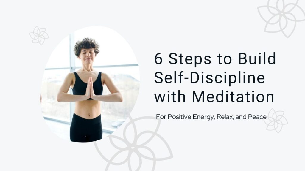 Self-Discipline with Meditation