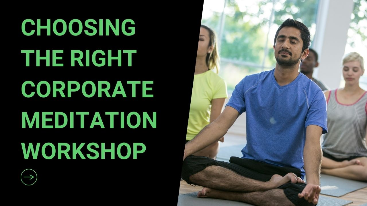 Read more about the article How Not to Choose a Corporate Meditation Workshop